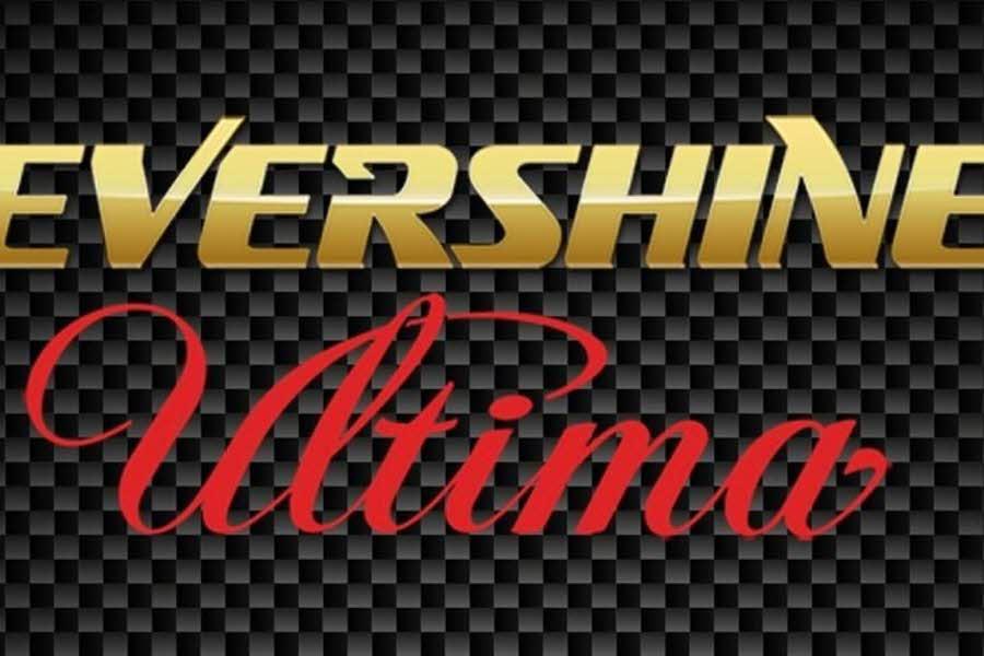 Evershine Ultima